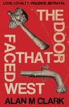 The Door That Faced West