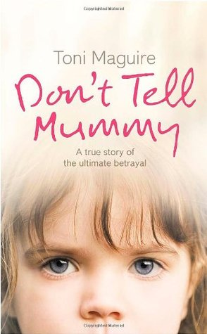 Don't Tell Mummy by Toni Maguire