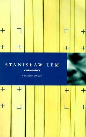 A Perfect Vacuum by Stanisław Lem