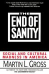 The End of Sanity:: Social and Cultural Madness in America
