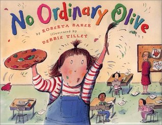 No Ordinary Olive by Roberta Baker