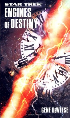 Engines of Destiny (Star Trek (Unnumbered Paperback))