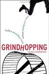 Grindhopping: Building a Rewarding Career Without Paying Your Dues