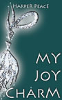 My Joy Charm by Harper Peace