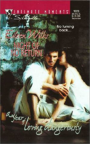Night of No Return (A Year of Loving Dangerously) by Eileen Wilks
