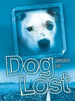 Dog Lost by Ingrid Lee