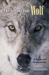 The Yellowstone Wolf: A Guide and Sourcebook