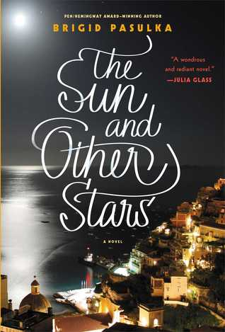The Sun and Other Stars by Brigid Pasulka