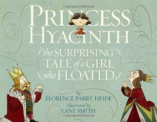Princess Hyacinth by Florence Parry Heide