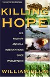 Killing Hope: U.S. Military and C.I.A. Interventions Since World War II