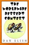 The Worldwide Dessert Contest