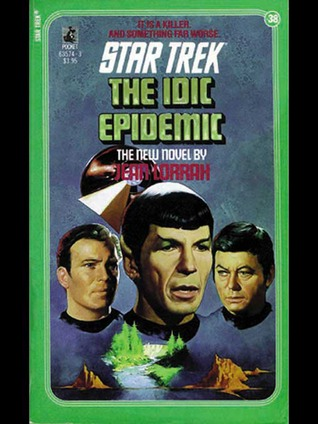 The IDIC Epidemic (Star Trek: The Original Series, #38)
