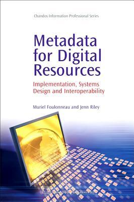 Metadata for Digital Resources by Muriel Foulonneau
