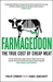 Farmageddon: The True Cost of Cheap Meat