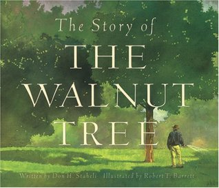 Story of the Walnut Tree by Don H. Staheli
