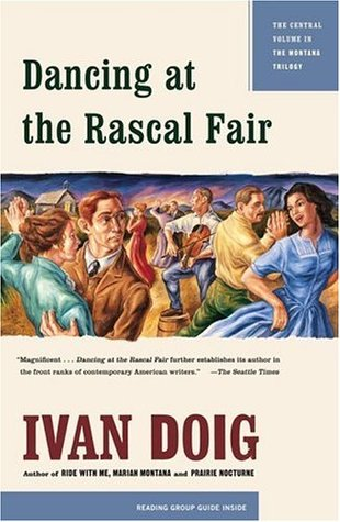 Dancing at the Rascal Fair by Ivan Doig