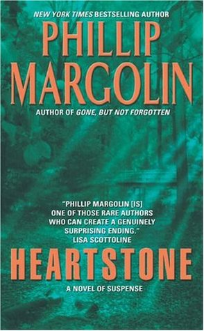 Heartstone by Phillip Margolin