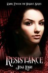 Resistance (The Variant Series, Book 2)