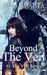 Beyond The Veil (The Veil Series, #1)