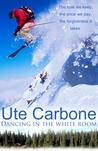 Dancing in the White Room by Ute Carbone