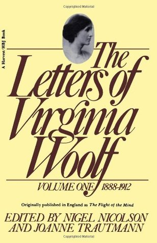 The Letters of Virginia Woolf by Virginia Woolf