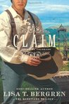 Claim: A Novel of Colorado (The Homeward Trilogy, #3)