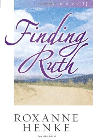 Finding Ruth by Roxanne Henke