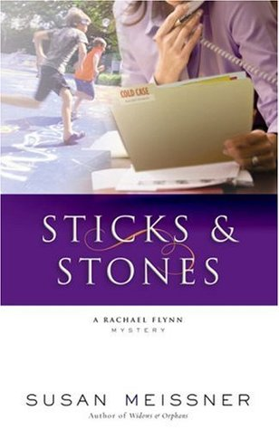 Sticks & Stones by Susan Meissner