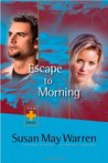 Escape to Morning (Team Hope #2)