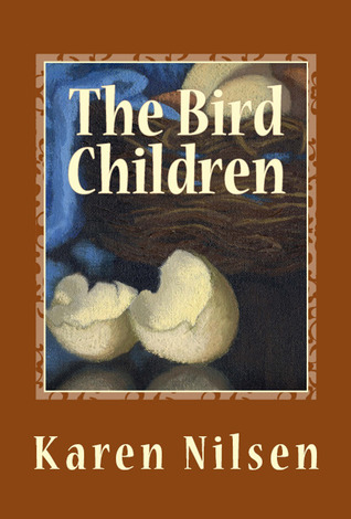 The Bird Children by Karen Nilsen