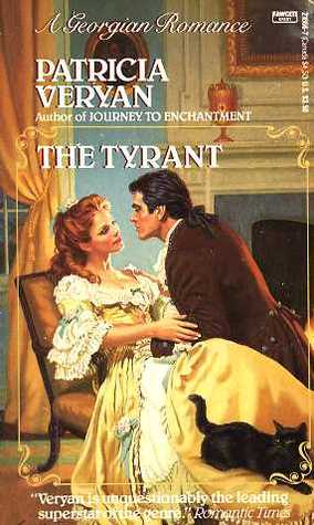 The Tyrant by Patricia Veryan