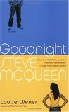 Goodnight Steve McQueen: A Novel