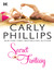 Secret Fantasy by Carly Phillips