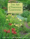 The Art of Perennial Gardening: Creative Ways with Hardy Flowers