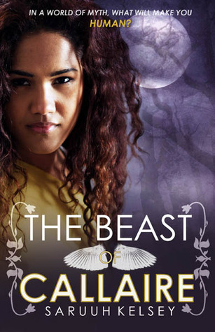 The Beast of Callaire by Saruuh Kelsey