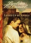 Lifted Up by Angels by Lurlene McDaniel
