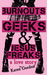 Burnouts, Geeks and Jesus Freaks: a love story (Burnouts #1)