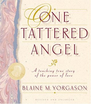 One Tattered Angel by Blaine M. Yorgason