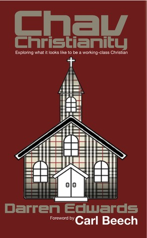 Chav Christianity by Darren Edwards