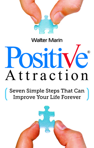 Positive Attraction by Walter Marin