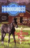 The Forgotten Filly (Thoroughbred: Ashleigh's Collection)