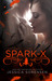 Spark X (Death Collectors, #2.5)