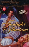 Twilight Illusions (Wings in the Night, #3) (Silhouette Shadows #47)