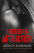 Forbidden Attraction (Fateful Allure, #2)