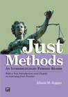 Just Methods: A Reader in  Feminist Methodology