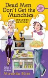 Dead Men Don't Get the Munchies (A Cooking Class Mystery, #3)