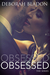 Obsessed (The Obsessed Series #1)