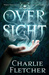 The Oversight by Charlie Fletcher