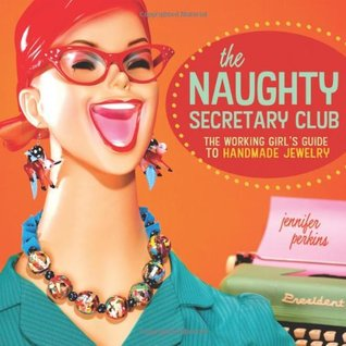 The Naughty Secretary Club by Jennifer Perkins