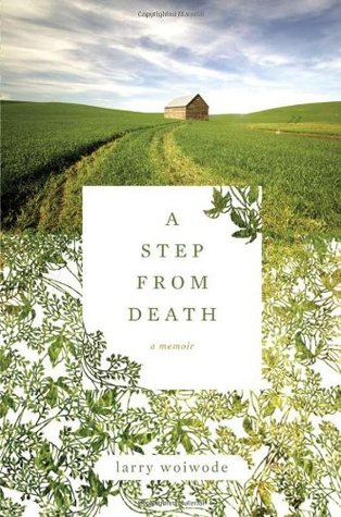 A Step from Death: A Memoir